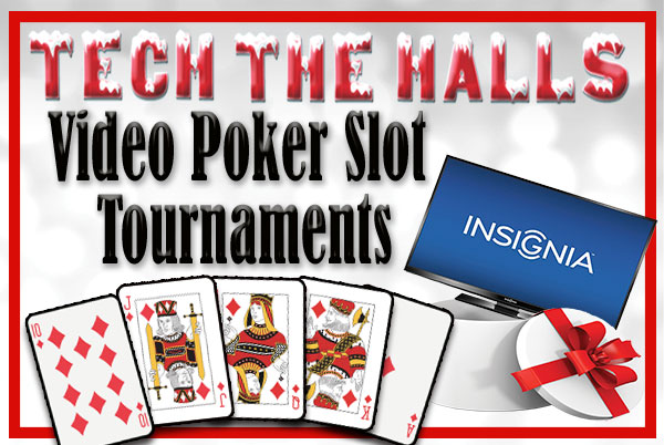 Tech the halls video poker slot tournaments gold ranch for Jack in the box fish and chips